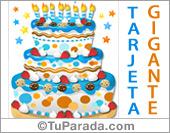 Tarjeta con torta gigante de cumpleaños en tonos celestes y azules.