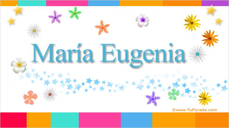 María Eugenia, imagen de María Eugenia