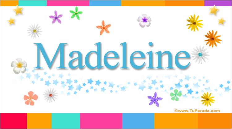 Madeleine, imagen de Madeleine