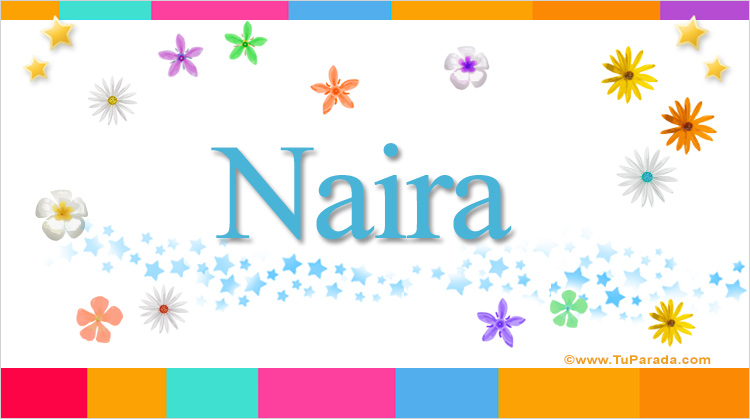 Naira, imagen de Naira