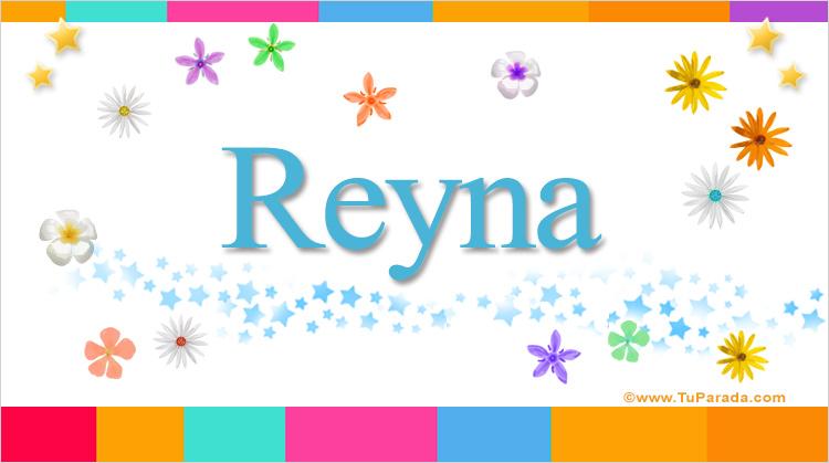 Reyna, imagen de Reyna