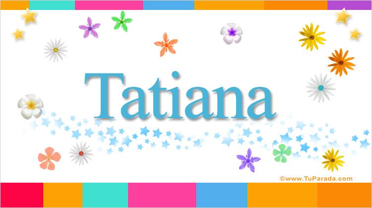 Tatiana, imagen de Tatiana