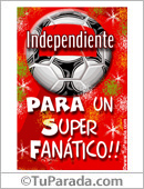 Tarjeta - Para un super fanático de Independiente