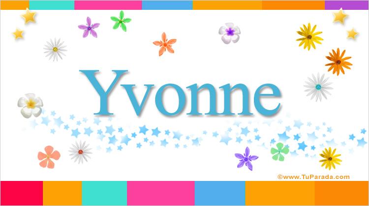 Yvonne, imagen de Yvonne