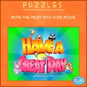Greeting ecards: Have a Great Day - Easy Puzzle: 9 pieces