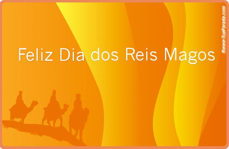 Cartão - Feliz Dia dos Reis Magos!