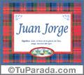 Juan Jorge, nombre, significado y origen de nombres