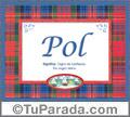 Pol, nombre, significado y origen de nombres