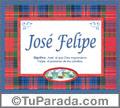 José Felipe, nombre, significado y origen de nombres