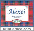 Alexei, nombre, significado y origen de nombres