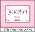 Yeicelyn - Significado y origen