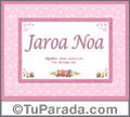 Jaroa Noa - Significado y origen