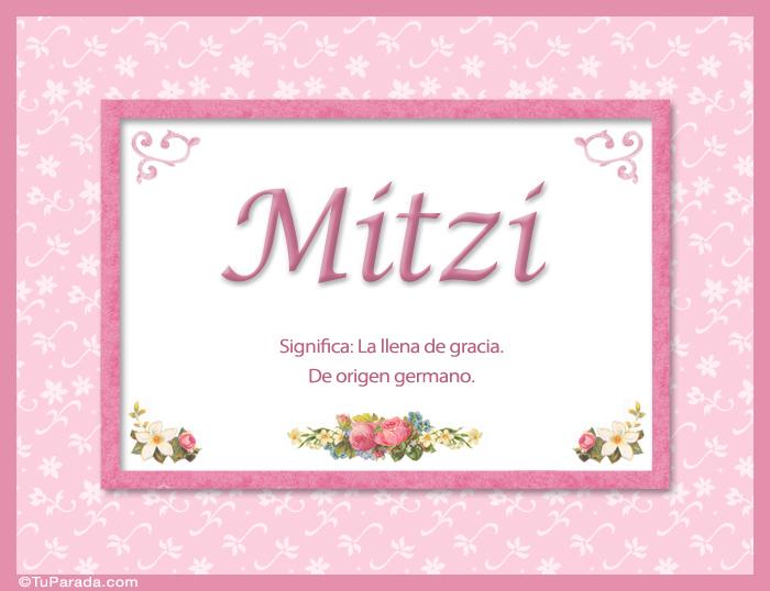 ... animadas eCards Nombres Mujer Mitzi, nombre, significado y origen de