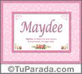 Maydee, nombre, significado y origen de nombres