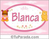 Blanca - Con personajes