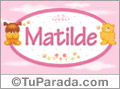 Nombre para bebé, Matilde