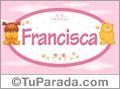Francisca - Nombre para bebé