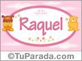 Nombre para bebé, Raquel.