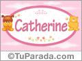 Nombre para bebé,Catherine.