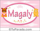 Magaly - Nombre para bebé