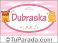 Nombre para bebé, Dubraska