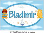 Bladimir - Nombre para bebé