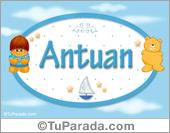 Antuan - Nombre para bebé