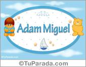 Adam Miguel - Nombre para bebé