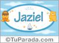 Nombre para bebé, Jaziel
