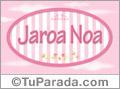 Jaroa Noa - Nombre decorativo