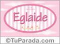 Eglaide - Nombre decorativo