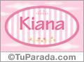 Kiana - Nombre decorativo