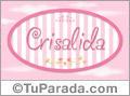 Crisalida -  Nombre decorativo