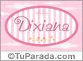 Dixiana, nombre para niñas