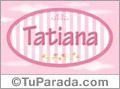 Nombre Tatiana de bebé, para imprimir