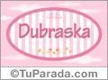 Nombre Dubraska de bebé, para imprimir