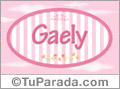 Gaely, nombre de bebé de niña