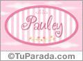 Pauley, nombre de bebé de niña