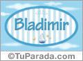 Bladimir - Nombre decorativo