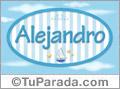 Alejandro - Nombre decorativo