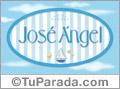 José Angel, nombre de bebé, nombre de niño