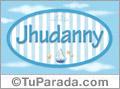 Jhudanny, nombre de bebé, nombre de niño