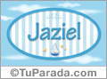 Jaziel, nombre de bebé, nombre de niño