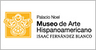 MUSEO DE ARTE HISPANOAMERICANO ISAAC FERNANDEZ BLANCO