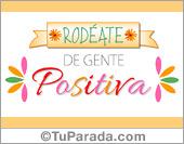 Tarjeta - Rodéate de gente positiva