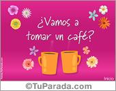Vamos a tomar un café