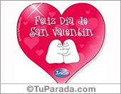 Feliz día de San Valentín, para el día de los enamorados.