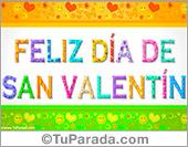 Feliz día de San Valentín para novios o novias, día de los enamorados.