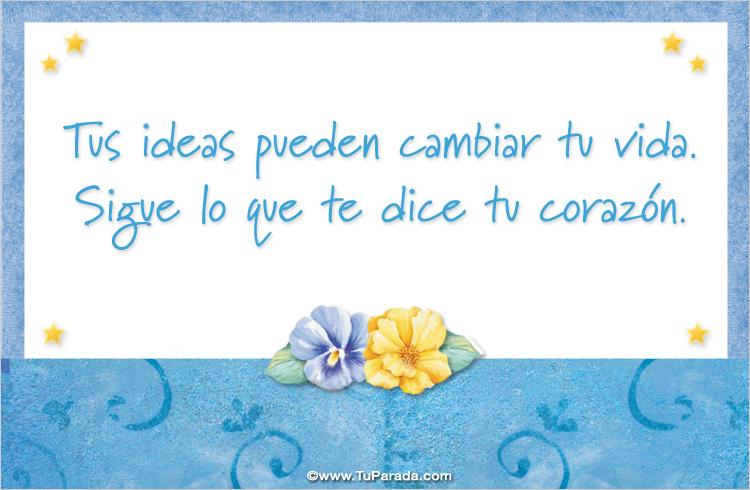Tarjeta - Tus ideas pueden cambiar tu vida