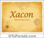 Origen y significado de Xacon